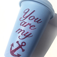 You Are My Anchor Glitter Coffee Mug - To Go Coffee Cup - Travel Coffee Mug - Pink Glitter