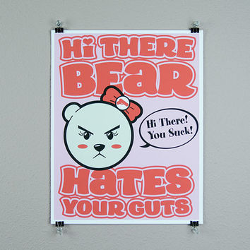 Sassy bear mean spirited kawaii cute mini poster print