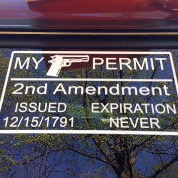 Decal 2nd Amendment My Gun Permit Gun Rights Decal Right to Bear Arms Decal