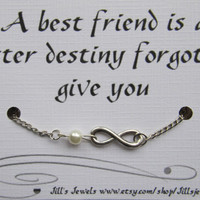 Best Friend Infinity Charm Bracelet with Pearl and Quote Inspirational Card- Bridesmaids Gift - Friendship Bracelet - Quote Gift