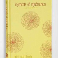 Moments Of Mindfulness By Thich Nhat Hanh