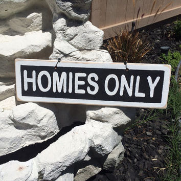 NEW Fun inspirational Signs Wood Art Decor Trendy Wall art Hanging Bedroom Homies Only