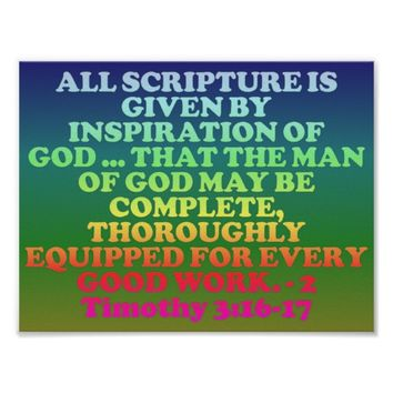 Bible verse from 2 Timothy 3:16-17. Poster