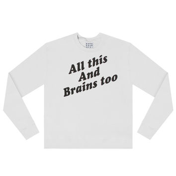 BRAINS TOO SWEATSHIRT
