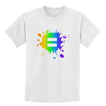 Equal Rainbow Paint Splatter Childrens T-Shirt by TooLoud