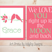 Girls Room Decor We Love You to the Moon Birds Branches Wall Art Pink Green Wall Art Baby Girl Nursery Art Prints Personalized Print #0628