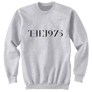 the 1975 sweater Gray Sweatshirt Crewneck Men or Women for Unisex Size with variant colour