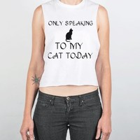 Only Speaking To My Cat (crop)-Female White Tank