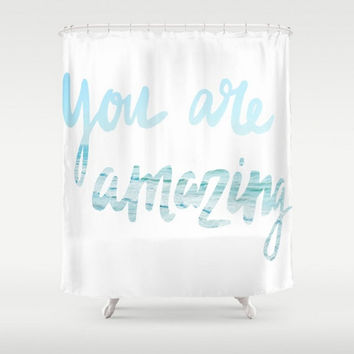 Shower Curtain Ocean Beach You Are Amazing Light Blue White Typography Words Saying Phrase Home Bath Room Unique Decor