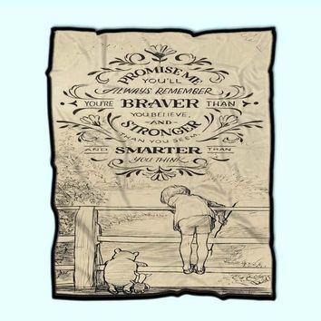 You Are Braver Than You Believe Fleece Blanket
