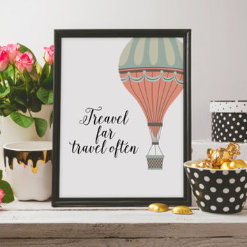 Travel poster Travel quote Travel art Wall hanging Inspirational poster Word art Typography Quote Travel far Travel often Motivational quote