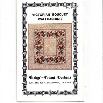 Victorian Bouquet Quilted Wall Hanging, Tucker Young Designs, From 1988, 31 x 32 In., UNUSED, Vintage Pattern, Home Decor Quilting Pattern