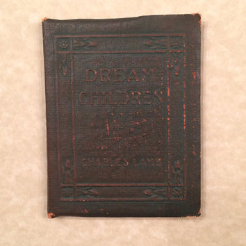"Miniature Antique Leather Book, ""Dream Children,"" by Charles Lamb"