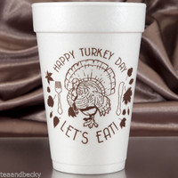 Thanksgiving Cups Happy Turkey Day Let's Eat 16 oz Foam Cups - 60 Set Brown Ink