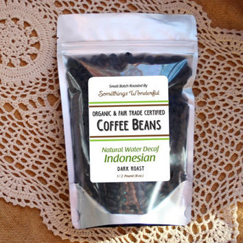 Natural Water Decaf Indonesian Organic & Fair Trade Certified ~ 1/2 Pound Dark Roast Coffee 100% Arabica Beans