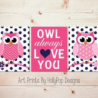 Owl Always Love You Hot Pink Navy Nursery Wall Art Owl Nursery Decor Baby Girl Nursery Art Prints Toddler Girls Room Bedroom Artwork #1221