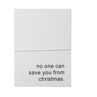no one can save you from christmas note cards