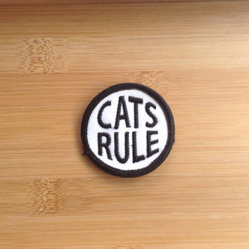 "Cats Rule Patch - Iron or Sew On - 2"" - Embroidered Circle Appliqué - Black White - Funny Phrase Cat Lover Hat Bag Accessory - Handmade USA"
