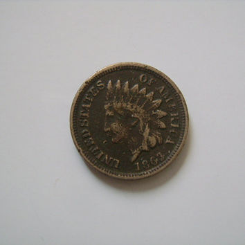 1863 Indian Head Penny One Cent US American Coin Circulated Copper Nickel Historical Item from the Civil War Period Nice Gift for Collector