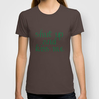 Shut Up and Kiss Me T-shirt by Beth - Paper Angels Photography