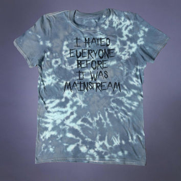 Soft Grunge I Hated everyone Before It Was Mainstream Slogan Tee Sarcastic Punk Emo Anti Social Shirt Alternative Acid Wash Tumblr T-shirt