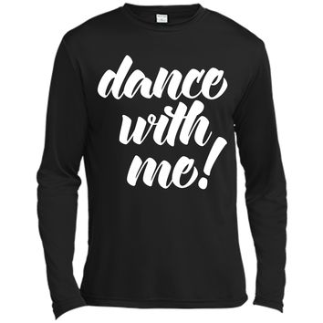 Dance With Me Quote T-Shirt