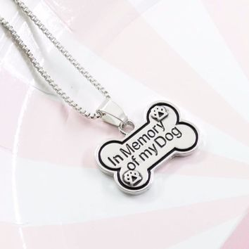 """Beautiful """"In Memory Of My Dog"""" Necklace for Women"""