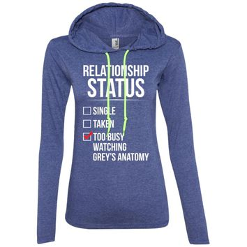 Grey Anatomy T-shirt , Relationship status Too busy watching-01 887L Anvil Ladies' LS T-Shirt Hoodie