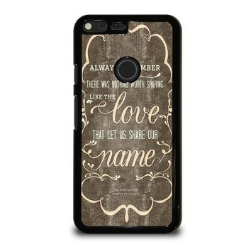 THE AVETT BROTHERS QUOTES Google Pixel XL Case Cover