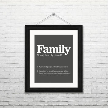 Family definition, 8x10 Instant download, instant printable, wall art, home decor print, typography, housewarming gift, black and white