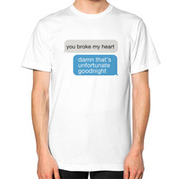 YOU BROKE MY HEART TEXT TEE