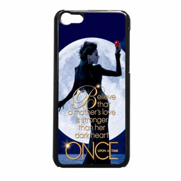 Once Upon A Time Regina Evil Queen Believe iPhone 5c Case