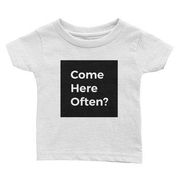 Come Here Often? t-shirt - Baby