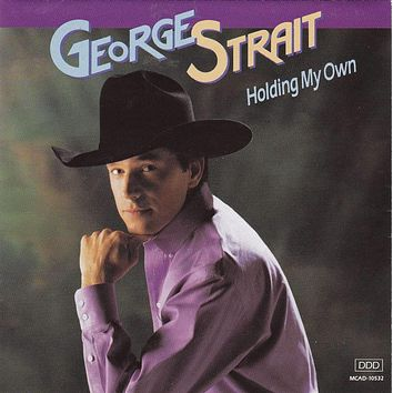 George Strait - Holding My Own - CD