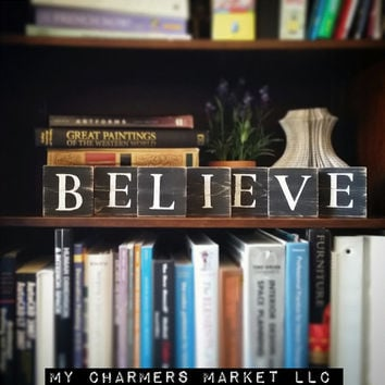 Believe Wood Sign, Believe Art, Wooden Believe Tiles, Inspirational Sign, Inspirational Believe Sign, Believe Wall Decor, Black and White