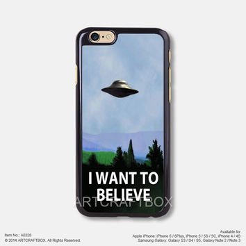 I want to Believe Free Shipping iPhone 6 6Plus case iPhone 5s case iPhone 5C case 326