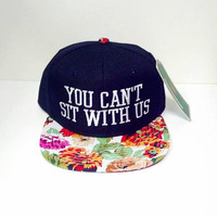Floral Pink and Orange Snapback Flower You Can't Sit With Us Flat Bill Black Hat