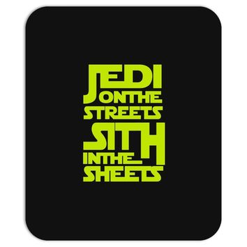 Jedi On The Streets Sith In The Sheets Mousepad
