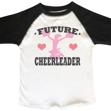 Future cheerleader Boys or Girls Baseball 3/4 sleeve Raglan - Very Soft Trendy Shirt B342