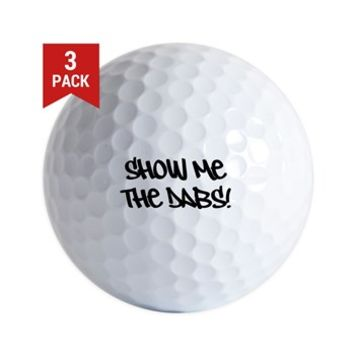 SHOW ME THE DABS! Golf Ball> SHOW ME THE DABS!> 420 Gear Stop