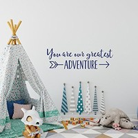 You Are Our Greatest Adventure Wall Decal Nursery Quotes - Baby Nursery Decals Hipster Style - Wall Decals Woodland Arrow Nursery Decor