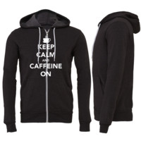 Keep Calm and Caffein On Zipper Hoodie