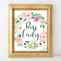 Boss lady printable, girl boss, gift for, office decor, wall art, inspirational quote, instant download, typography print,