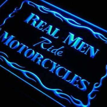 Real Men Ride Motorcycles Neon Sign (LED)