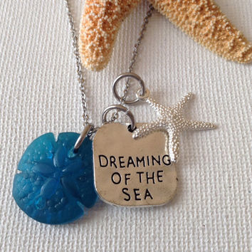 Dreaming of the sea necklace, sea glass sand dollar, starfish, sea lovers, beach lovers, beach weddings, mermaids