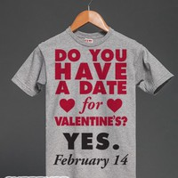 Do You Have A Date For Valentine's?-Unisex Dark Ash T-Shirt
