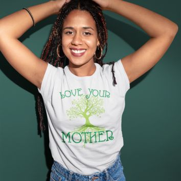 Love Your Mother (white) - Unisex T-Shirt Organic Cotton