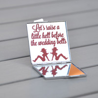 Country bachelorette party favor | Let's raise a little hell before the wedding bells | Customizable cowgirl party favor