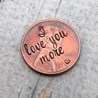 I love You More - Personalized Plate for Locket - Hand Stamped Penny Locket Plate - Personalized Penny - Lucky Penny - Pocket Token (902)
