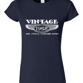 Vintage 1958 And Still Looking Good 57th Bday T Shirt Ladies Men Style Vintage Shirt